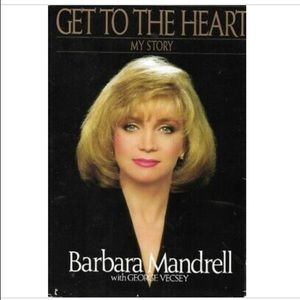 Get to the Heart by Barbara Mandrell
